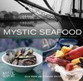 Mystic Seafood Great Recipes, History, and Seafaring Lore Mystic Seaport