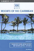 Insiders' Guide 100 Best Resorts of the Caribbean A Photo Essay