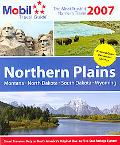 Mobil Travel Guide 2007 Northern Plains