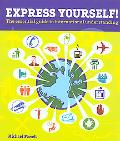 Express Yourself! The Essential Guide to International Understanding