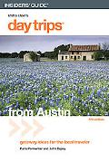 Day Trips from Austin Getaway Ideas for the Local Traveler