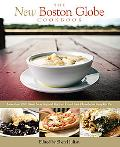The New Boston Globe Cookbook: More than 200 Classic New England Recipes, From Clam Chowder ...