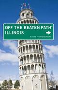 Illinois : A Guide to Unique Places