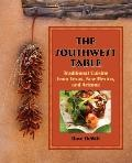 Southwest Table : Traditional Cuisine from Texas, New Mexico, and Arizona