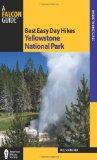 Best Easy Day Hikes Yellowstone National Park, 3rd (Best Easy Day Hikes Series)