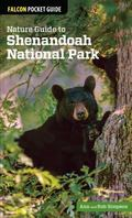 Nature Guide to Shenandoah National Park : A Pocket Field Guide