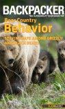 Backpacker magazine's Bear Country Behavior: Essential Skills and Safety Tips for Hikers (Ba...