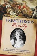 Treacherous Beauty : Peggy Shippen, the Woman behind Benedict Arnold's Plot to Betray America