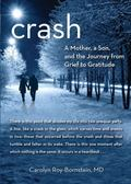 Crash : A Mother, a Son, and the Journey from Grief to Gratitude