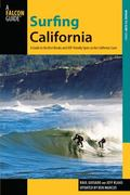 Surfing California, 2nd : A Guide to the Best Breaks and SUP-Friendly Spots on the Californi...