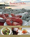 New Boston Globe Cookbook : More than 200 Classic New England Recipes, from Clam Chowder to ...