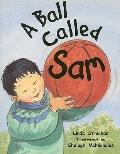 Rlg1-8 Ball Called Sam Is (Rigby Literacy)