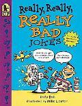 Really, Really, Really Bad Jokes - Katy Hall - Paperback - 1 ED