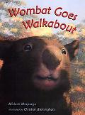Wombat Goes Walkabout - Michael Morpurgo - Hardcover - 1st U.S. Edition