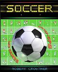 Soccer: Facts and Stats + the World Cup + Superstars and Games with Pop-Ups