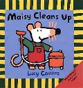 Maisy Cleans Up - Lucy Cousins - Hardcover