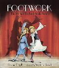 Footwork The Story of Fred And Adele Astaire