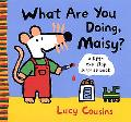 What Are You Doing, Maisy? A Lift-The-Flap Surprise Book