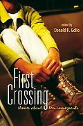 First Crossing Stories About Teen Immigrants
