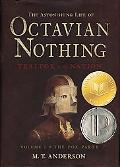 Astonishing Life of Octavian Nothing, Traitor to the Nation The Pox Party