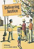 Delivering Justice W. W. Law and the Fight for Civil Rights