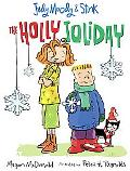Judy Moody, Stink, and the Holly Joliday