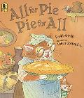 All for Pie, Pie for All