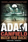 Adam Canfield, Watch Your Back! (Adam Canfield of the Slash)