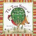 The True Story of Little Red Riding Hood: A Novelty Book