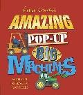 Robert Crowther's Amazing Pop-up Big Machines