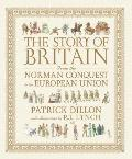 Story of Britain from the Norman Conquest to the European Union