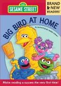 Big Bird at Home : Brand New Readers