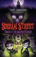 Scream Street - Terror of the Nightwatchman