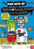 Mega Mash-Ups: Aliens vs. Mad Scientists Under the Ocean