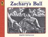 Zachary's Ball Anniversary Edition (Tavares baseball books)