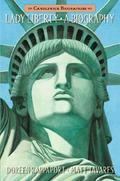 Lady Liberty : A Biography