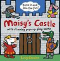 Maisy's Castle : A Maisy Pop-Up and Play Book