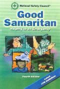 Good Samaritan:helping in An Emergency