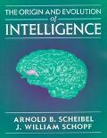 Origin and Evolution of Intelligence
