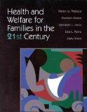 Health and Welfare for Families in the 21st Century (Jones and Bartlett Series in Nursing)
