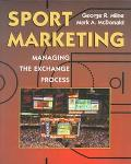Sport Marketing Managing the Exchange Process