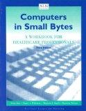Computers in Small Bytes: A Workbook for Healthcare Professionals