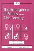 Emergence of Family into the 21st Century