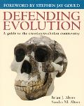 Defending Evolution:  A Guide To The Evolution/Creation Controversy