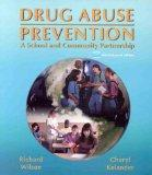 Drug Abuse Prevention: A School and Community Partnership, Web-Enhanced Edition