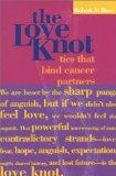 The Love Knot: Ties that Bind Cancer Partners