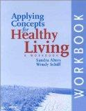 Applying Concepts for Healthy Living: A Workbook