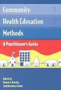 Community Health Education Methods A Practitioners Guide