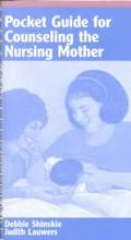 Pocket Guide for Counseling the Nursing Mother