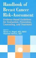 Handbook of Breast Cancer Risk-Assessment Evidence-Based Guidelines for Evaluation, Preventi...
